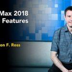 آموزش ویژگی های جدید 3ds Max 2018